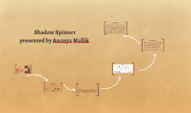 Copy of Shadow Spinner