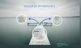 TALLER DE INFORMATICA