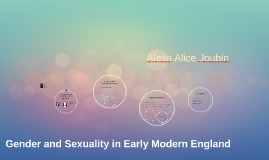 Gender and Sexuality in Early Modern England