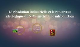 Introduction à la révolution industrielle et aux renouveau i