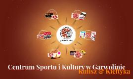 Centrum Sportu i Kultury w Garwolinie - zadanie 9