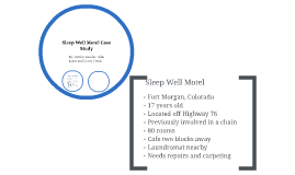 Sleep Well Motel Case Study