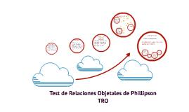 Test de Relaciones Objetales de Phillipson TRO