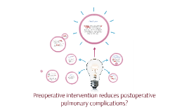 Preoperative intervention reduces postoperative pulmonary co