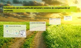 Evaluación del desempeño,del personal y sistema de compensac