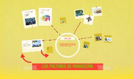 Copy of los factores de producción