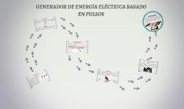 GENERADOR DE ENERGÍA ELÉCTRICA BASADO EN PULSOS