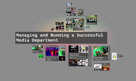 Managing and Running a Successful Media Department
