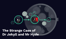 The Strange Case of