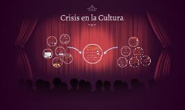 Crisis en la Cultura