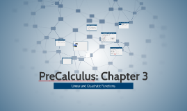 Chapter 3 Linear and Quadratic Functions