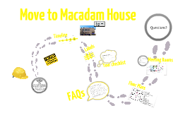 Move to Macadam House