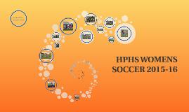 HPHS WOMENS SOCCER 2015-16