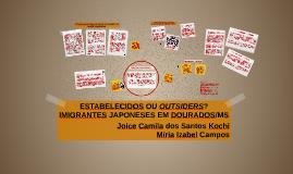 Estabelecidos ou outsiders? Imigrantes japoneses em Dourados/MS