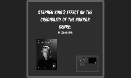 Stephen King's Effect on the Credibility of the Horror Genre