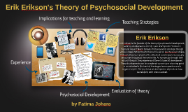 Eric Erikson's Stages of Psychosocial Development