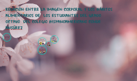 RELACIÓN ENTRE LA IMAGEN CORPORAL Y LOS HÁBITOS ALIMENTARIOS