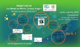 """Projet COP 22 """"Le climat au Maroc, à nous d'agir !"""""""