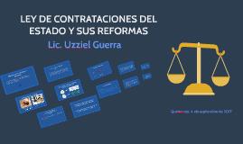 LEY DE CONTRATACIONES DEL ESTADOY SUS REFORMAS