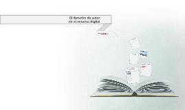 El derecho de autor en el entorno digital