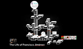 The Life of Francisco Jiménez