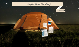Angela Goes Camping