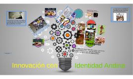 Identidad con Innovación andina