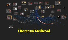 Copy of Literatura medieval