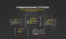 Developmental Domains: 12-18 Months