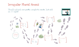 Copy of Irregular Plural Nouns