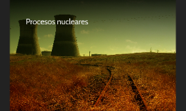Procesos nucleares