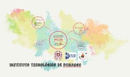 Copy of Instituto tecnologico DE durango