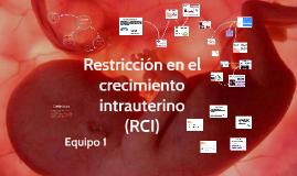 Restriccion en el crecimiento intrauterino