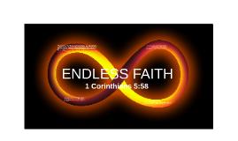 ENDLESS FAITH