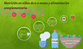 Copy of Nutrición en niños de 0-6 meses y alimentación complementaria