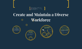 Create and Maintain a Diverse Workforce