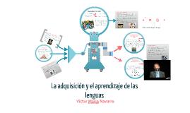 La adquisición y el aprendizaje de las lenguas. El desarrollo de competencias comunicativas.