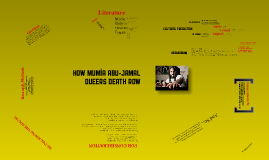 How Mumia Queers Death Row: Research Notes