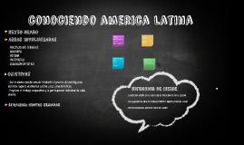 Conociendo America Latina