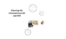 Historiografía latinoamericana del siglo XIX