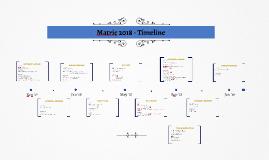 Matric 2018 - Timeline