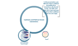 Coalitions and Political Action Committees (PAC)