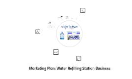 Marketing Plan: Water Refilling Station