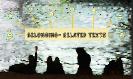 BELONGING - RELATED TEXTS