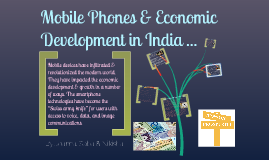 Smart Phones & Economic Development in India