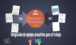 Integración de equipos proactivos para el trabajo