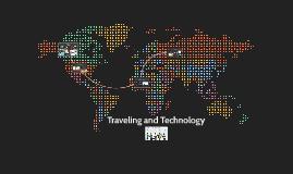 Traveling + Technology