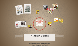 Y-Indian Guides