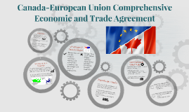 Canada-European Union Comprehensive Economic and Trade Agreement