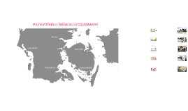PSYKIATRIEN I REGION SYDDANMARK